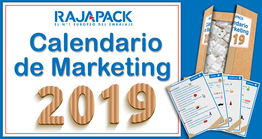 Calendario de Marketing 2019 de Rajapack