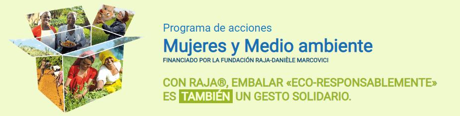 Programa de acciones Mujeres y Medio ambiente - RAJA®